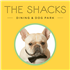 The Shacks Dining & Dog Park